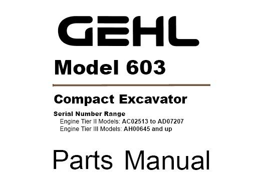 Gehl 603 Compact Excavator Parts Manual