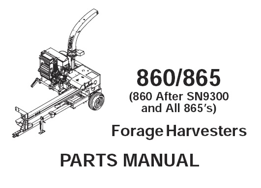 Gehl 860 / 865 Forage Harvesters Parts Manual