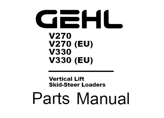 Gehl V270, V270 (EU), V330, V330 (EU) Vertical Lift / Skid
