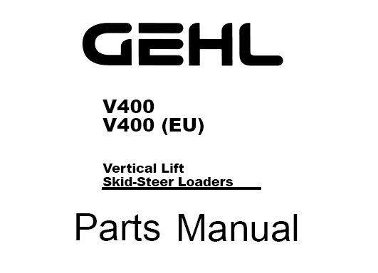 Gehl V400, V400 (EU) Vertical Lift / Skid Steer Loader