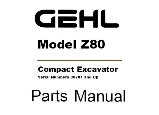 Gehl Z80 Compact Excavator Parts Manual (50940214