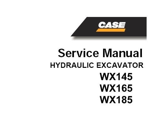 Case WX145, WX165, WX185 Wheel Excavator Service Repair