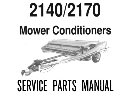 Gehl 2140 / 2170 Mower Conditioner Parts Manual