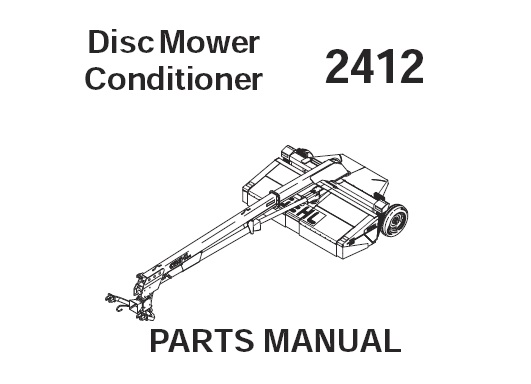 Gehl 2412 Disc Mower Conditioner Parts Manual