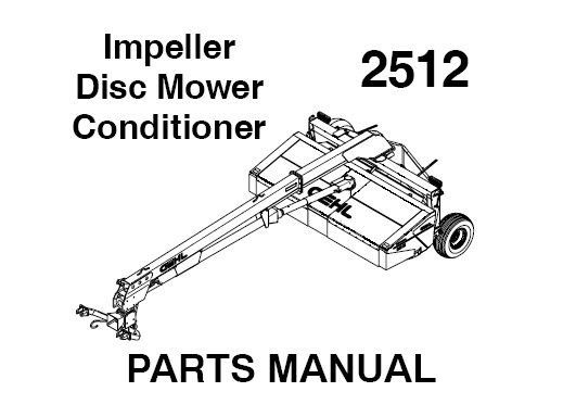 Gehl 2512 Impeller Disc Mower Conditioner Parts Manual