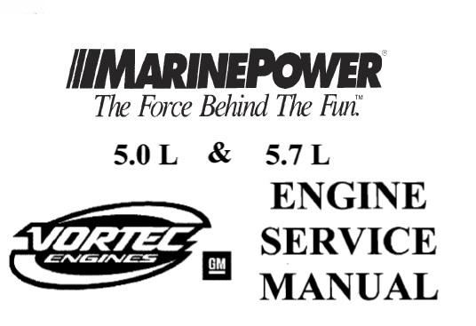 Marine Power GM 5.0L & 5.7L Engine Service Repair Manual