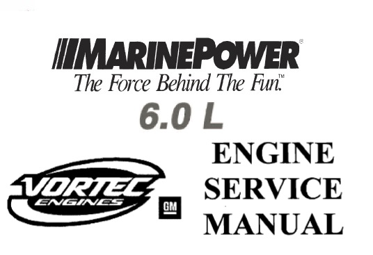 Marine Power GM 6.0L Engine Service Repair Manual