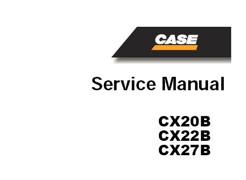 CASE CX20B, CX22B, CX27B Hydraulic Excavator Service