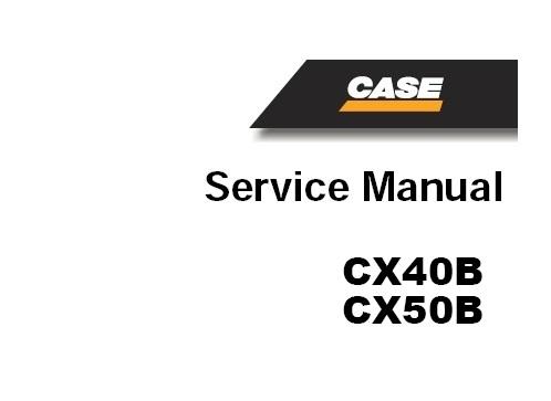 CASE CX40B , CX45B & CX50B Hydraulic Excavator Service