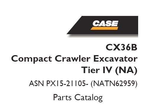 Case CX36B Compact Crawler Excavator Tier IV (NA) Parts