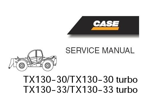 Case TX130-30 , TX130-33 (Turbo) TELESCOPIC HANDLER