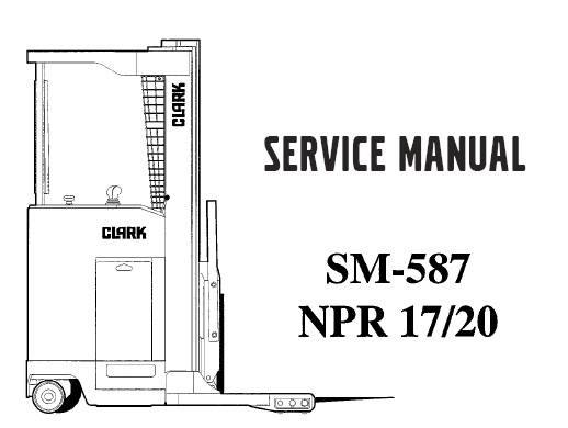 Clark NPR 17, NPR 20 Forklift Service Repair Workshop
