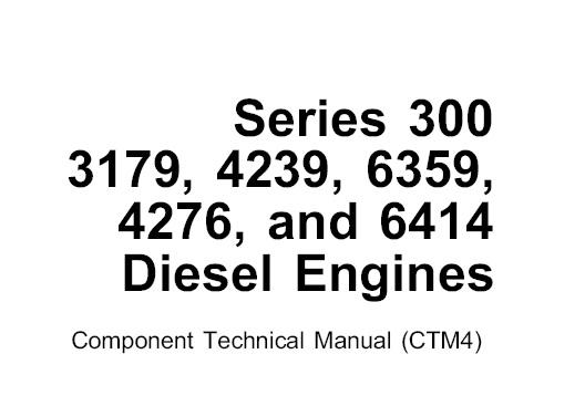 John Deere Series 300 , 3179, 4239, 6359, 4276 & 6416