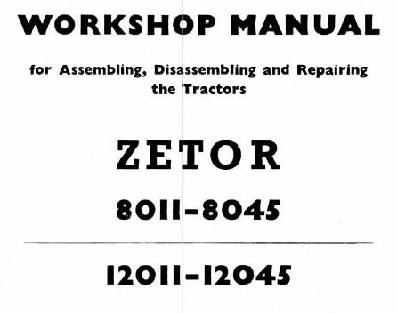 Zetor 8011-8045, 12011-12045 Tractors Service Repair