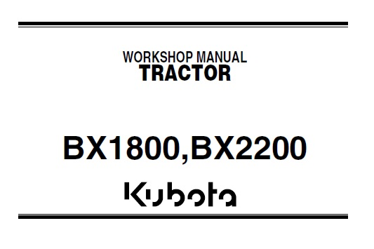 Kubota BX1800 BX2200 Tractor Service Repair Manual