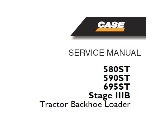 Case 580ST , 590ST , 695ST Stage IIIB Tractor Backhoe