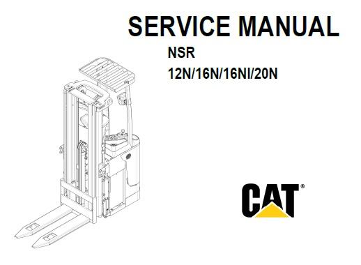 Caterpillar Cat NSR 12N / 16N / 16NI / 20N Forklift