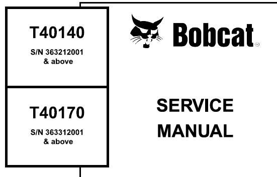 Bobcat T40140, T40170 Telescopic Handler Service Repair