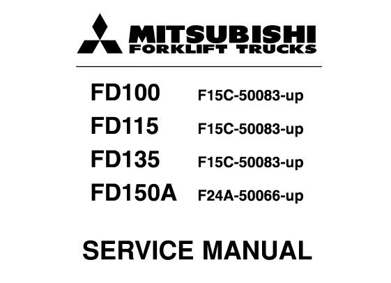 Mitsubishi FD100, FD115, FD135, FD150A Forklift Trucks