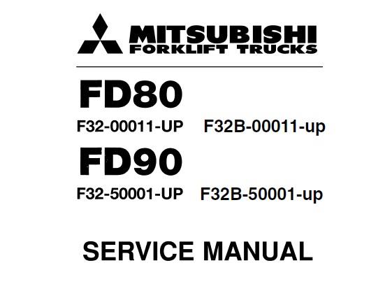 Mitsubishi FD80, FD90 Forklift Service Repair Manual