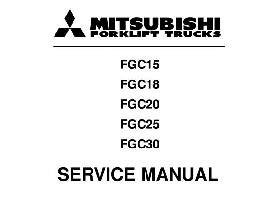 Mitsubishi FGC15, FGC18, FGC20, FGC25, FGC30 Forklift