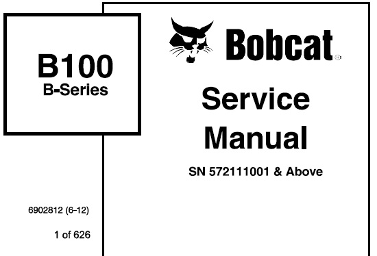 Bobcat B100 Backhoe Loader Service Repair Manual (S/N