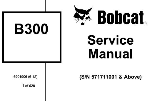 Bobcat B300 Backhoe Loader Service Repair Manual