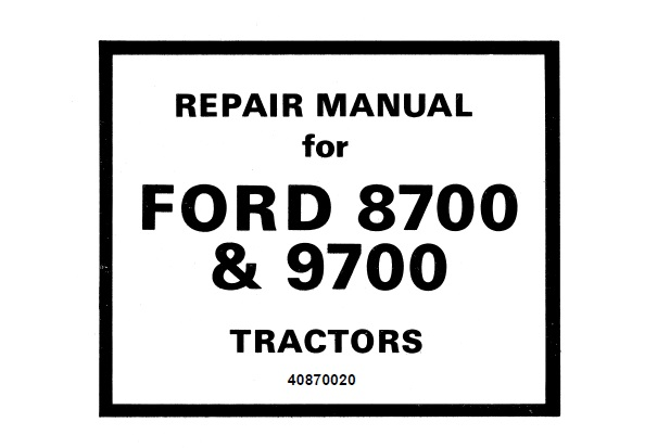 Ford 8700 & 9700 Tractor Service Repair Manual