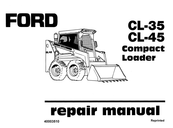 Ford CL-35, CL-45 Compact Loader Service Repair Manual