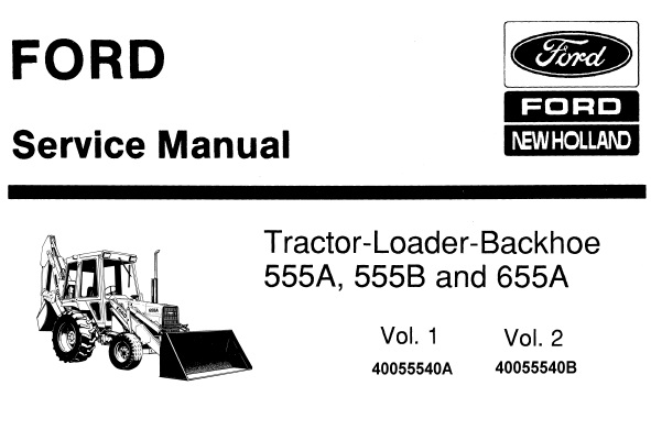 Ford New Holland 555A, 555B & 655A Tractor Loader Backhoe