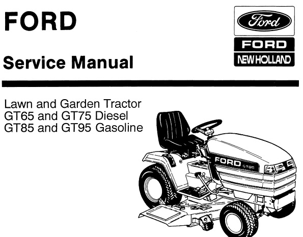 Ford New Holland GT65 , GT75 Diesel & GT85 , GT95 Gasoline