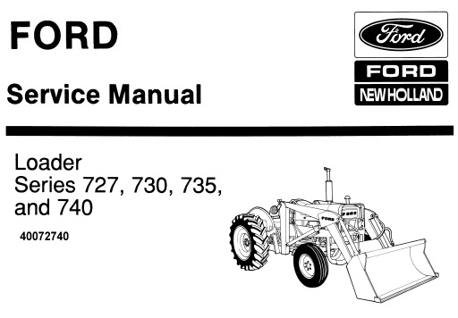 Ford New Holland Series 727, 730, 735 & 740 Tractor Loader