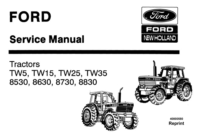 Ford New Holland TW5, TW15, TW25, TW35, 8530, 8630, 8730