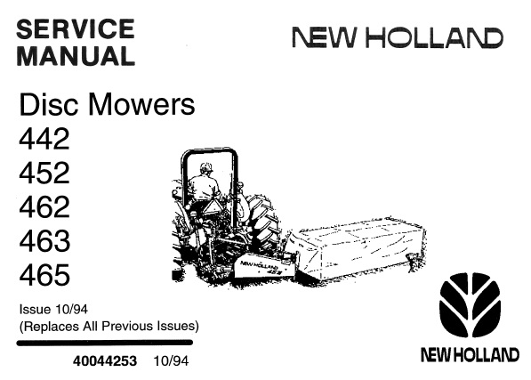 New Holland 442, 452, 462, 463, 465 Disc Mowers Service