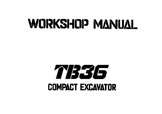 Takeuchi TB36 Compact Excavator Service Repair Manual