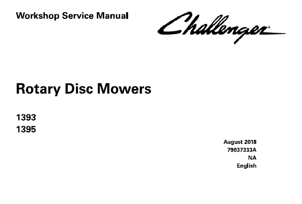 Challenger 1393 / 1395 Rotary Disc Mower Workshop Service