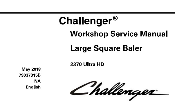 Challenger 2370 Ultra HD Large Square Baler Service Repair