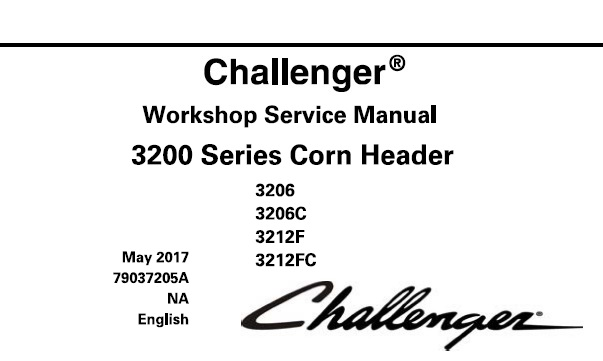 Challenger 3206 , 3206C , 3212F , 3212FC Corn Header (3200