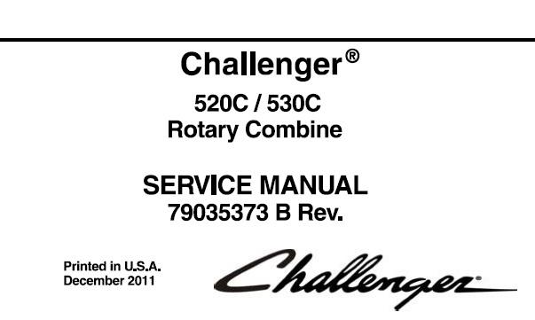 Challenger 520C / 530C Rotary Combine Service Repair