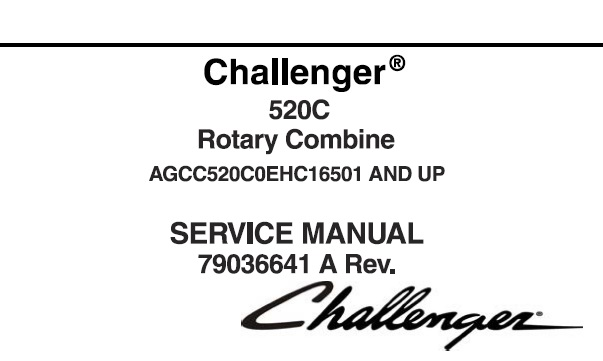 Challenger 520C Rotary Combine Service Repair Manual