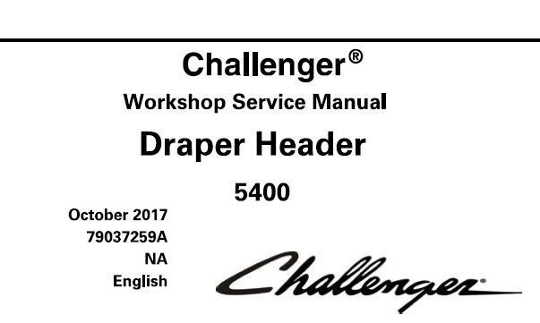 Challenger 5400 Draper Header Service Repair Manual