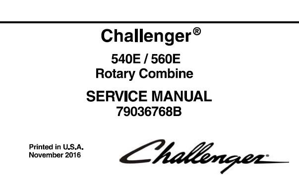 Challenger 540E / 560E Rotary Combine Service Repair