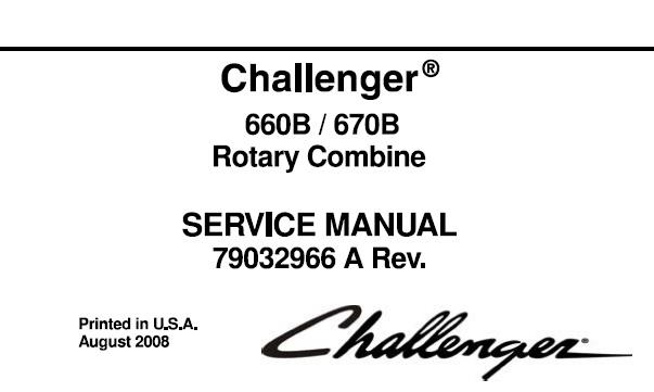 Challenger 660B / 670B Rotary Combine Service Repair