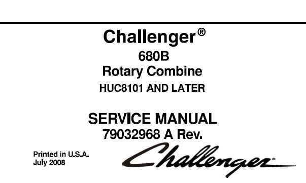 Challenger 680B Rotary Combine Service Repair Manual