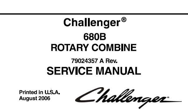 Challenger 680B Rotary Combine Service Repair Manual