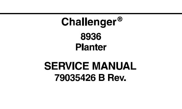 Challenger 8936 Planter Service Repair Manual