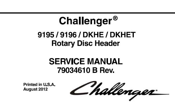 Challenger 9195 / 9196 / DKHE / DKHET Rotary Disc Header