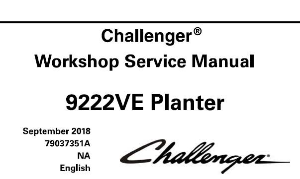Challenger 9222VE Planter Service Repair Manual