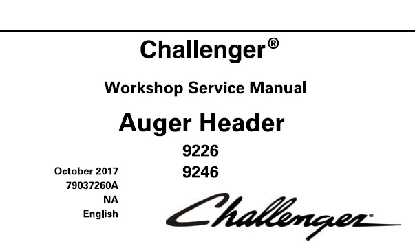 Challenger 9226 , 9246 Auger Header Service Repair Manual