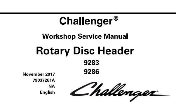 Challenger 9283 , 9286 Rotary Disc Header Service Repair